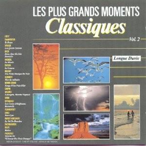 """Afficher """"Les Plus grands moments classiques : Vol.2 (19 titres)"""""""
