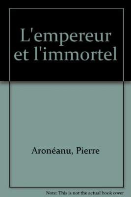 "Afficher ""L'Empereur et l'immortel"""