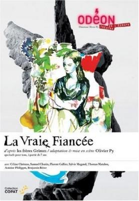 """Afficher """"La Vraie fiancée"""""""
