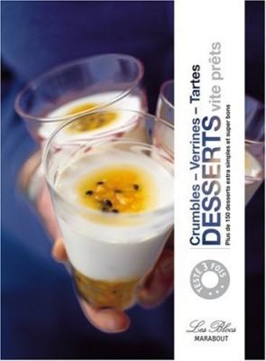 "Afficher ""Desserts vite prêts - crumbles, verrines, tartes"""