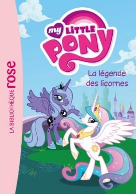 """Afficher """"My little pony n° 1 La légende des licornes"""""""