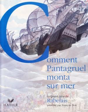 """Afficher """"Comment Pantagruel monta sur mer"""""""