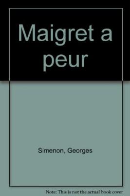 """Afficher """"Maigret a peur"""""""