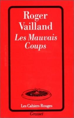 """Afficher """"Les Mauvais coups"""""""