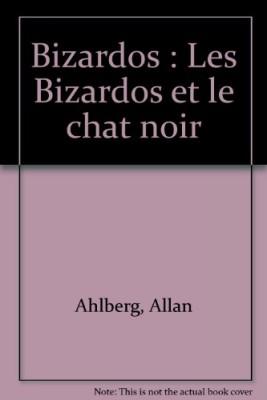 """Afficher """"Bizardos. Les Bizardos et le chat noir"""""""
