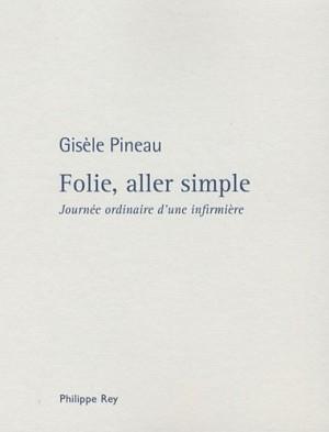 vignette de 'Folie, aller simple (Gisèle Pineau)'