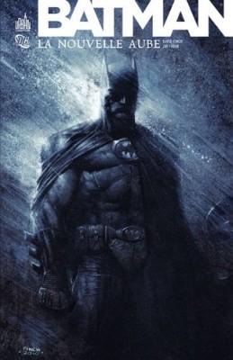 """Afficher """"Batman La nouvelle aube"""""""