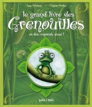 """Afficher """"Le grand livre des grenouilles, et des crapauds aussi"""""""