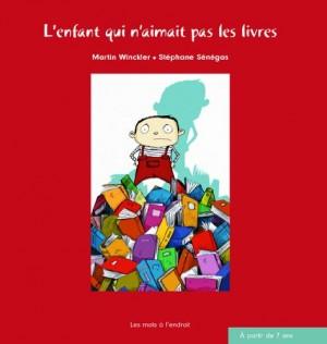 """Afficher """"L enfant qui n'aimait pas les livres"""""""