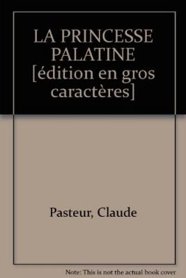 "Afficher ""La princesse Palatine"""