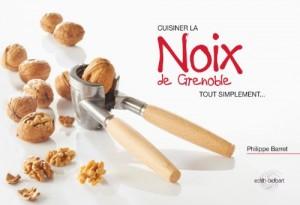 """Afficher """"Cuisiner la noix de Grenoble tout simplement"""""""