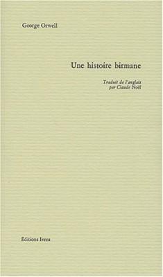 """Afficher """"Une Histoire birmane"""""""