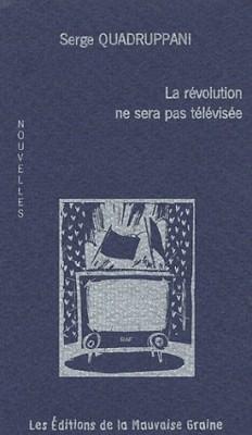 """Afficher """"La révolution ne sera pas télévisée"""""""