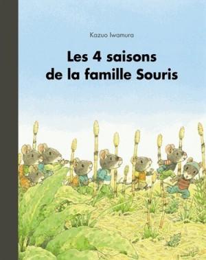 """Afficher """"4 Quatre saisons de la famille souris (Les)"""""""