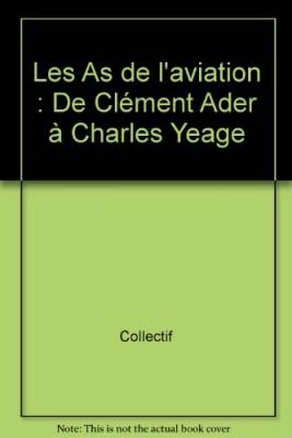 vignette de 'LES AS DE L'AVIATION (CLEMENT ADER)'