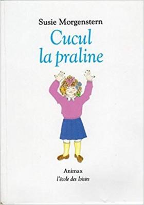 """Afficher """"Cucul la praline"""""""