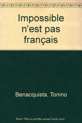 """Afficher """"Impossible n'est pas français"""""""