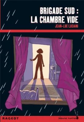 """Afficher """"Brigade Sud La chambre vide"""""""