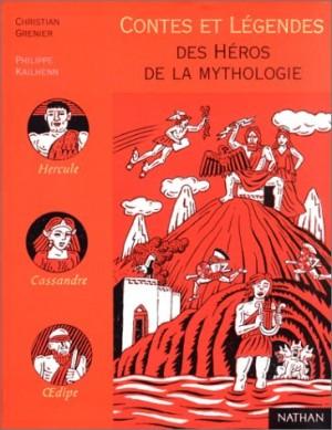 """Afficher """"Contes et légendes des héros de la mythologie"""""""