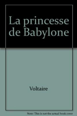 """Afficher """"La Princesse de Babylone"""""""
