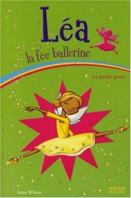 """Afficher """"Léa la fée ballerine La petite peste"""""""