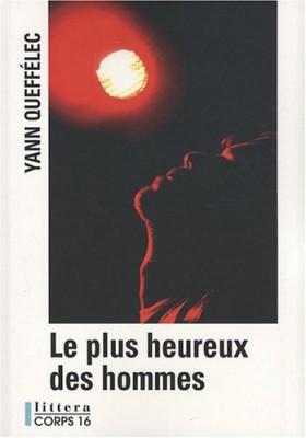 """Afficher """"Le plus heureux des hommes"""""""