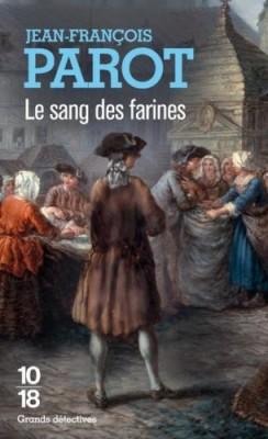 """Afficher """"Les enquêtes de Nicolas Le Floch, commissaire au Châtelet.<br /> Le sang des farines"""""""