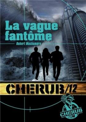 """Afficher """"Cherub n° 12 La vague fantôme"""""""