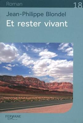 "Afficher ""Et rester vivant"""