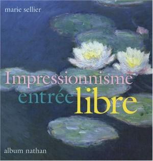 """Afficher """"Impressionnisme, entrée libre"""""""