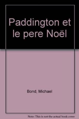 """Afficher """"Paddington et le Père Noël"""""""