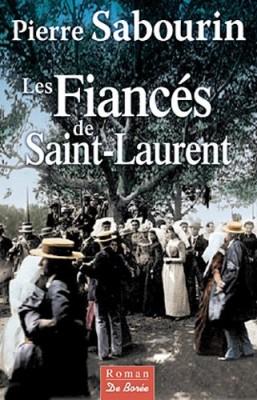 """Afficher """"fiancés de Saint-Laurent (Les)"""""""