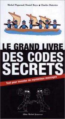 """Afficher """"Le grand livre des codes secrets"""""""