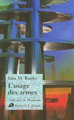 """Afficher """"Le Cycle de la culture n° 3 L'Usage des armes"""""""
