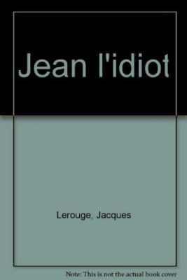"""Afficher """"Jean l'idiot"""""""