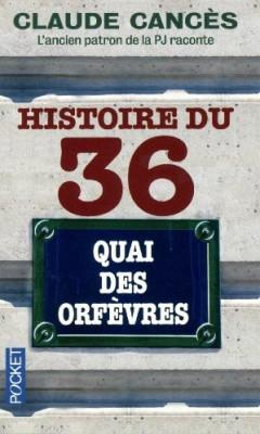 """Afficher """"Histoire du 36, quai des Orfèvres"""""""
