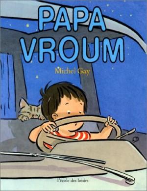 """Afficher """"Papa vroum"""""""