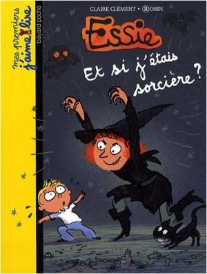 """Afficher """"Essie Et si j'étais sorcière ?"""""""