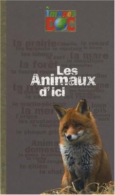 """Afficher """"animaux d'ici (Les)"""""""