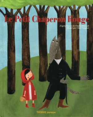 """Afficher """"La Petit Chaperon rouge"""""""