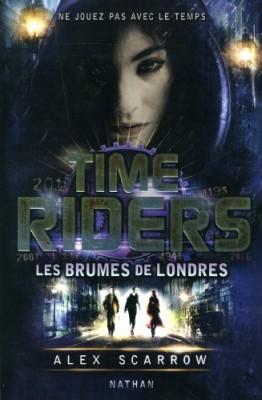 """Afficher """"Time riders n° 6 Les brumes de Londres"""""""