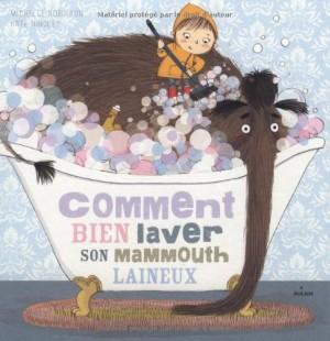 vignette de 'Comment bien laver son mammouth laineux (Michelle Robinson)'