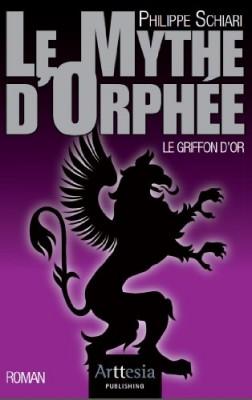"""Afficher """"Le mythe d'orphée Le griffon d'or"""""""