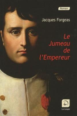"""Afficher """"Le Jumeau de l'empereur"""""""