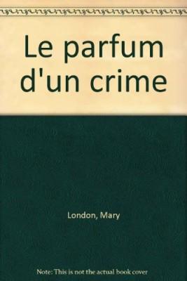 """Afficher """"Le Parfum d'un crime"""""""