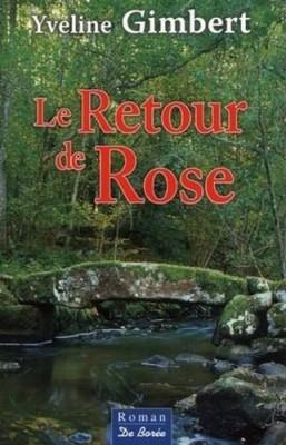 """Afficher """"Le retour de Rose"""""""