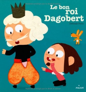 "Afficher ""Le bon roi Dagobert"""