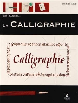 vignette de 'La calligraphie (Jeanine Sold)'
