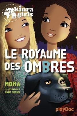 """Afficher """"Kinra girls n° 8 Royaume des ombres (Le)"""""""