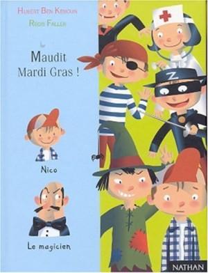 """Afficher """"Maudit Mardi Gras !"""""""